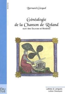 Généalogie de la Chanson de Roland - BernardGicquel