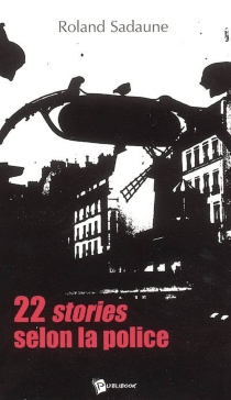 22 stories selon la police - Roland Sadaune