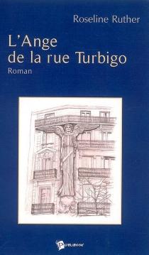 L'ange de la rue Turbigo - RoselineRuther