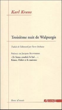 La troisième nuit de Walpurgis - KarlKraus