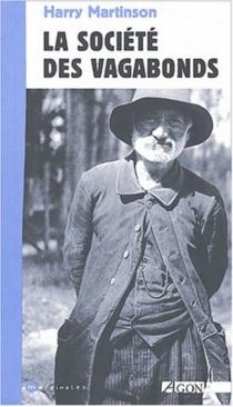 La société des vagabonds - HarryMartinson
