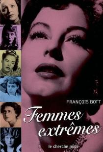 Femmes extrêmes - FrançoisBott