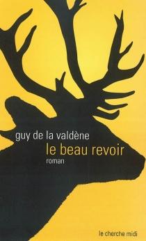 Le beau revoir - Guy deLa Valdène