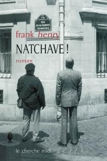 Natchave ! - FrankHenry