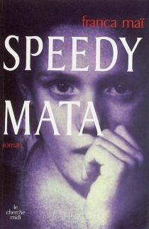 Speedy Mata - FrancaMaï