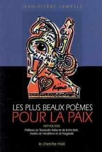 Les plus beaux poèmes pour la paix : anthologie -