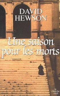 Une saison pour les morts - DavidHewson