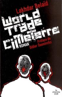 World Trade Cimeterre - LakhdarBelaïd