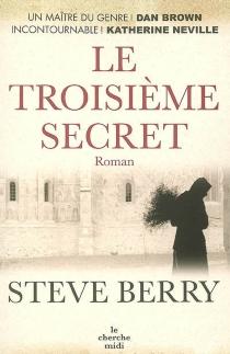 Le troisième secret - SteveBerry