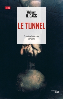 Le tunnel - William Howard Gass