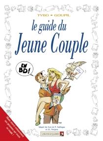 Le guide du jeune couple - JackyGoupil