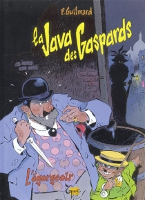 La Java des gaspards - Pierre Guilmard