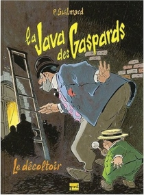 La Java des gaspards -