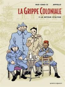 La grippe coloniale - Appollo