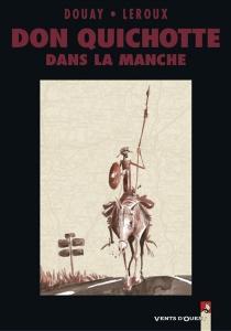 Don Quichotte dans la Manche - StéphaneDouay