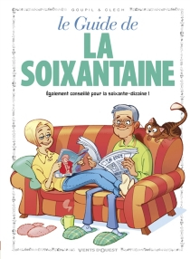 Le guide de la soixantaine -