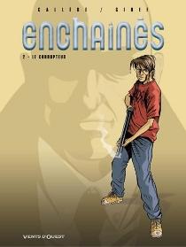 Enchaînés - JoëlCallède
