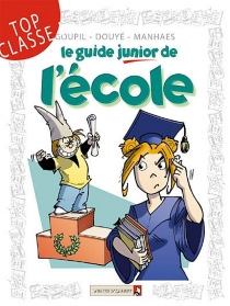 Le guide junior de l'école -