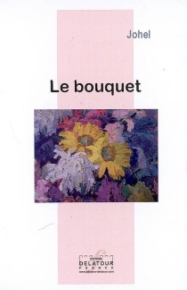 Le bouquet - Johel