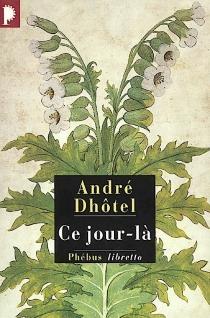 Ce jour-là - AndréDhôtel