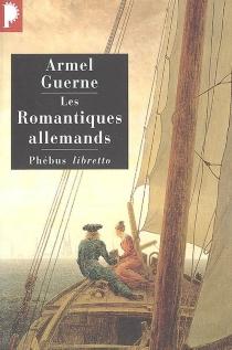 Les romantiques allemands -