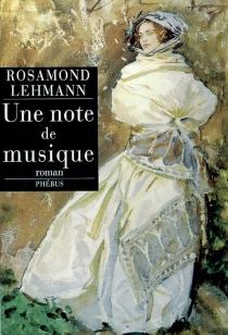 Une note de musique - RosamondLehmann