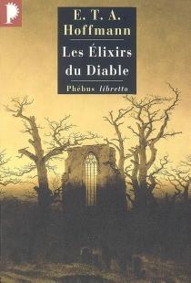 Hoffmann| Intégrale des contes et récits| publié sous la direction d'Albert Béguin et Madeleine Laval - Ernst Theodor AmadeusHoffmann