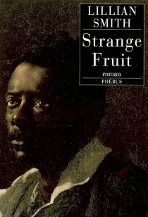 Strange fruit - Lillian Eugenia Smith