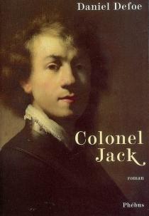 Colonel Jack - DanielDefoe