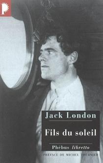 Fils du soleil - JackLondon