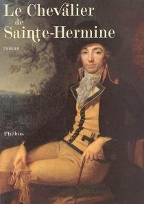 Le chevalier de Sainte-Hermine - AlexandreDumas