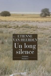 Un long silence - EtienneVan Heerden