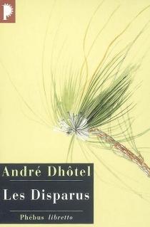 Les disparus - AndréDhôtel