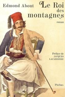 Le roi des montagnes - EdmondAbout