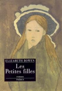 Les petites filles - ElizabethBowen