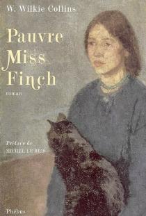 Pauvre Miss Finch : une histoire de famille - WilkieCollins