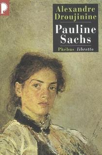 Pauline Sachs - AlexandreDroujinine
