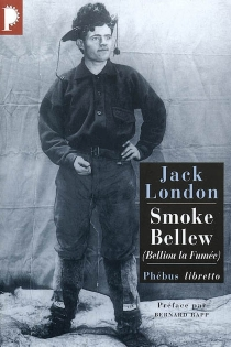 Belliou la fumée| Smoke Bellew - Jack London