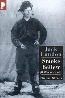 Belliou la fumée| Smoke Bellew - JackLondon
