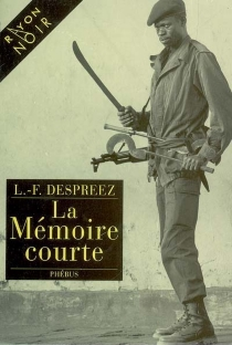 La mémoire courte - Louis-FerdinandDespreez