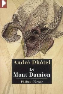 Le mont Damion - AndréDhôtel
