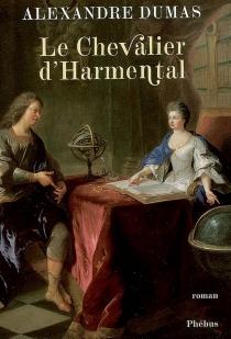 Le chevalier d'Harmental - AlexandreDumas