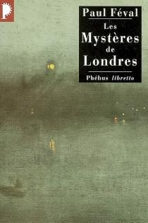 Les mystères de Londres - PaulFéval