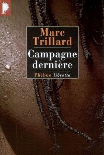 Campagne dernière - MarcTrillard