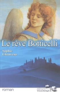 Le rêve Botticelli - SophieChauveau