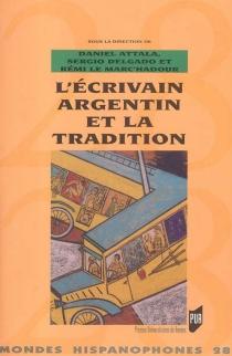 L'écrivain argentin et la tradition -