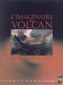 L'imaginaire du volcan -