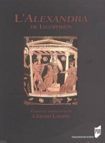 L'Alexandra de Lycophron - Lycophron