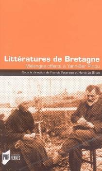Littératures de Bretagne : mélanges offerts à Yann-Ber Piriou -