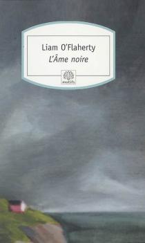 L'âme noire - LiamO'Flaherty